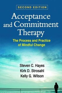 Acceptance and Commitment Therapy, Second Edition voorzijde