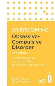 Overcoming Obsessive-Compulsive Disorder, 2nd Edition