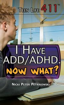I Have ADD/ADHD. Now What?