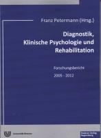 Diagnostik, Klinische Psychologie und Rehabilitation