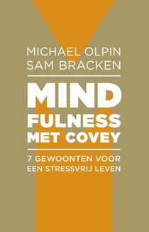 Mindfulness met Covey