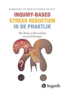 Inquiry-based stress reduction in de praktijk